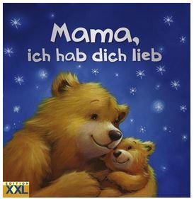Mama, ich hab dich lieb