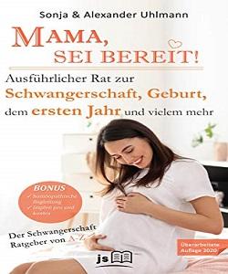 MAMA, SEI BEREIT!: Der große Schwangerschaft